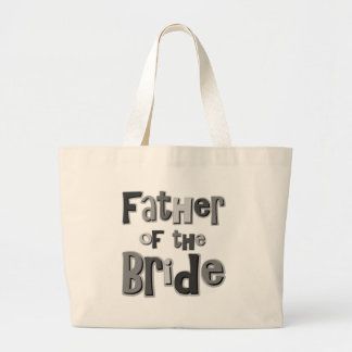 Father of the Bride Gray Jumbo Tote Bag