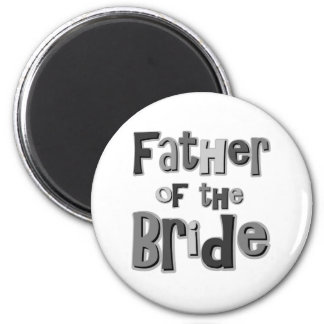 Father of the Bride Gray Fridge Magnets