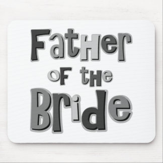 Father of the Bride Gray Mouse Pad