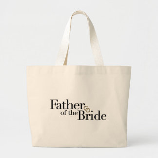 Father Of The Bride Large Tote Bag