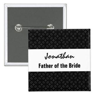 Father of the Bride Name Black White Pattern 2 Inch Square Button
