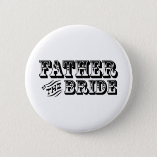 Father of the Bride - Old West Button