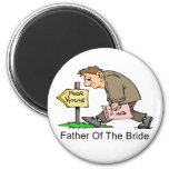 Father Of The Bride (poor house) Fridge Magnets