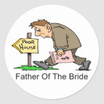 Father Of The Bride (poor house) Sticker