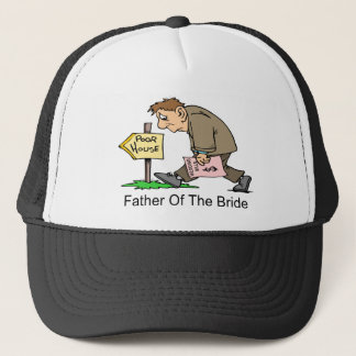 Father Of The Bride (poor house) Trucker Hat