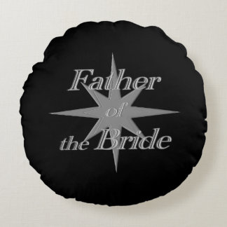 Father of the Bride Round Pillow