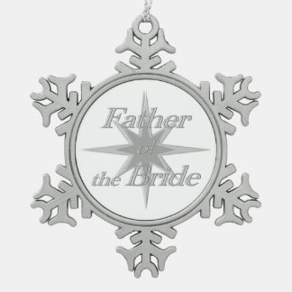 Father of the Bride Snowflake Pewter Christmas Ornament