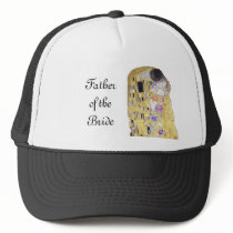 Father of the Bride The Kiss Klimt Theme Wedding Trucker Hat