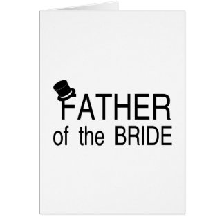 Father Of The Bride Top Hat Greeting Card