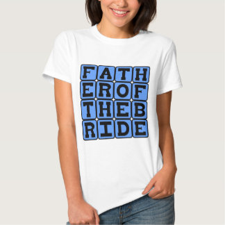 Father of the Bride, Wedding Party Member T-Shirt