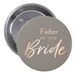 Father of the Bride Wedding Rehearsal Pinback Button