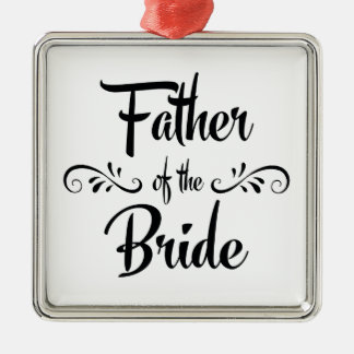 Father of the Bride Wedding Souvenir Metal Ornament