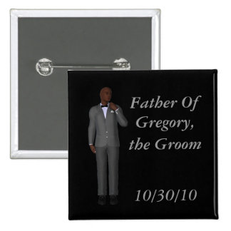 Father Of ________, the Groom Pin