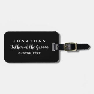 Father of the Groom Custom Wedding Modern Monogram Luggage Tag
