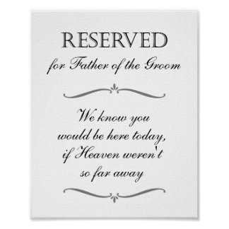 Father of the Groom Memorial Reserved Sign