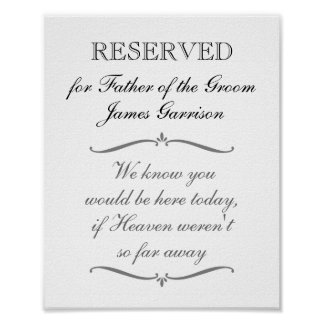 Father of the Groom Memorial Reserved Wedding Sign