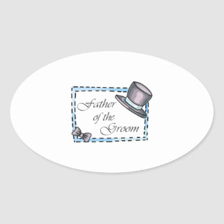 FATHER OF THE GROOM OVAL STICKER
