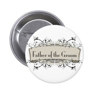*Father Of The Groom Pinback Button