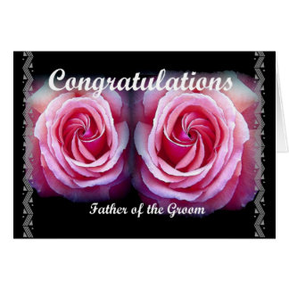 FATHER of the GROOM - Wedding Congratulations Greeting Card