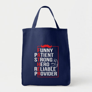 Father Patient Strong Hero Reliable Provide Tote Bag