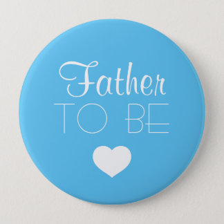 Father To Be Pinback Button