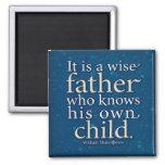 Fatherhood magnet - Shakespeare