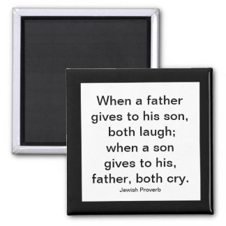 fathers and sons proverb magnet