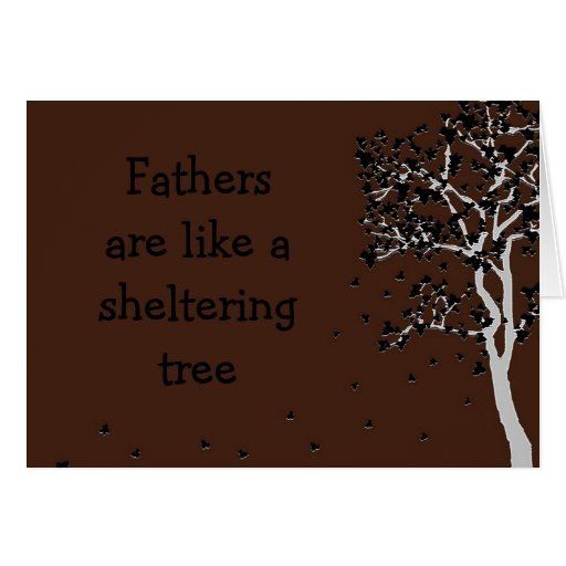 Fathers are like a sheltering tree ~ card Dad