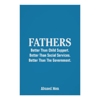 FATHERS - Better Than Child Support … Poster