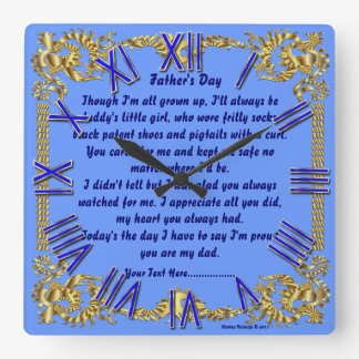 Fathers Day 2A By M.Valencia view about Design Square Wall Clock