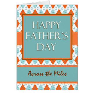 Father's Day, Across the Miles, Argyle Design Card