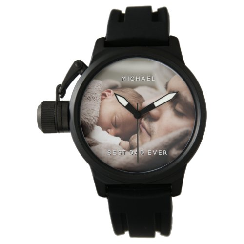 Father's Day Best Dad Ever Custom Name & Photo Watch