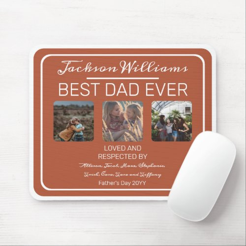 Fathers Day Best Dad Ever Terra Cotta Three Photo  Mouse Pad