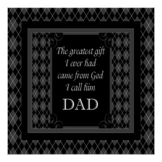 """Father's Day - Birthday """"Greatest Gift I"""" Poster"""