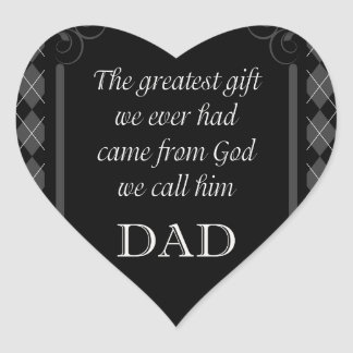 "Father's Day - Birthday ""Greatest Gift We"" Heart Sticker"