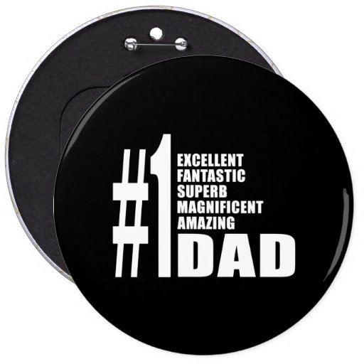Fathers Day Birthdays Christmas Number One Dad Pinback Buttons