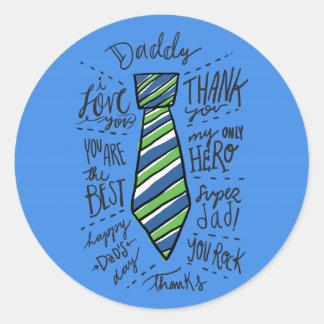 "Father's Day - Blue - ""Daddy"" Tie Classic Round Sticker"