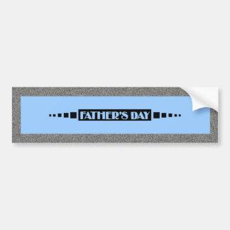 Fathers Day - Bumper Sticker