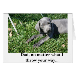 Father's Day Card: Weimaraner