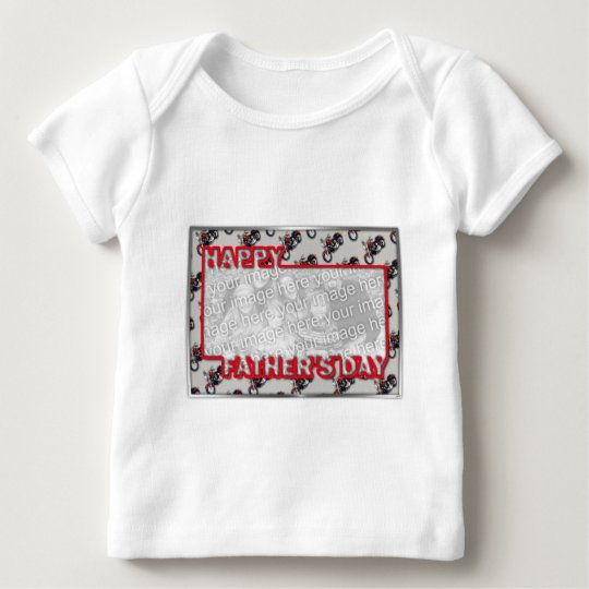 Fathers Day Cut Out ADD YOUR PHOTO Motorcycles Baby T-Shirt