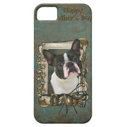 Fathers Day DAD - Stone Paws - Boston Terrier iPhone 5 Covers
