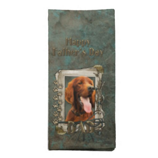 Fathers Day DAD - Stone Paws - Irish Setter Printed Napkin
