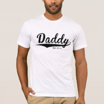 """Father's Day - """"Daddy Est. Add Year"""" T-Shirt"""