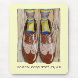 Father's Day Daddy's Shoes I Love Daddy Mouse Pad