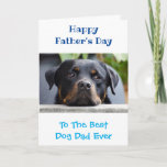 Father's Day Dog Dad World's Best Ever Photo Card