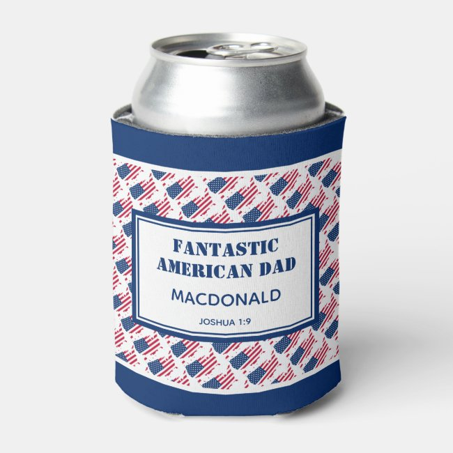 Father's Day FANTASTIC AMERICAN DAD Personalized Can Cooler