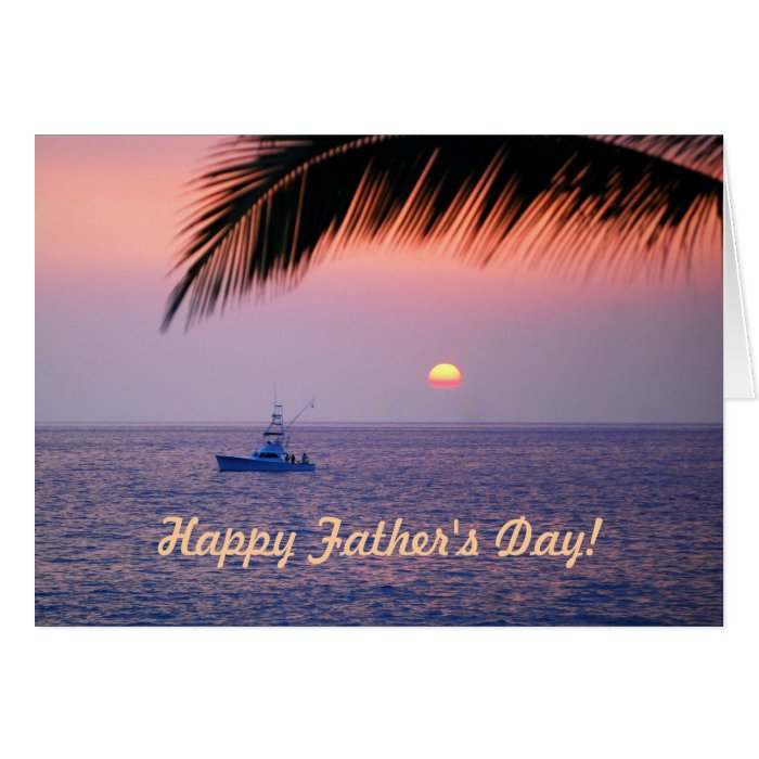 Father 39 s day fishing boat tropical sunset card zazzle for Is tomorrow a good day to go fishing