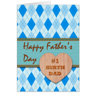 Father's Day for Birth Dad, Wood Heart, Argyle Card