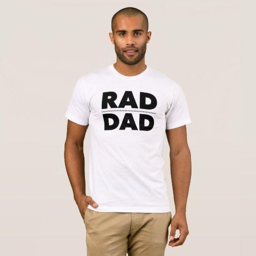 Fathers Day Gifts Retro Rad Dad Daddy Birthday T_Shirt