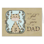 Father's Day - glad you're my dad - Kitty Cat Cards